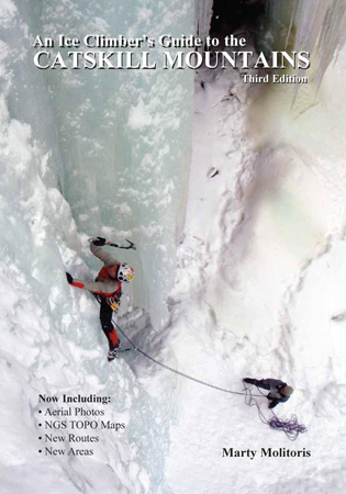 An Ice Climber's Guide to the Catskill Mountains, Third Edition